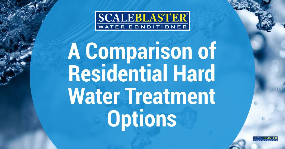 Residential Hard Water Treatment Options - A Comparison of Residential Hard Water Treatment Options