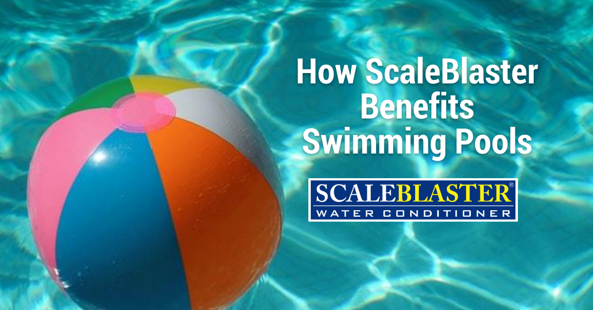 Scaeblaster Benefits Pools - How ScaleBlaster Benefits Swimming Pools
