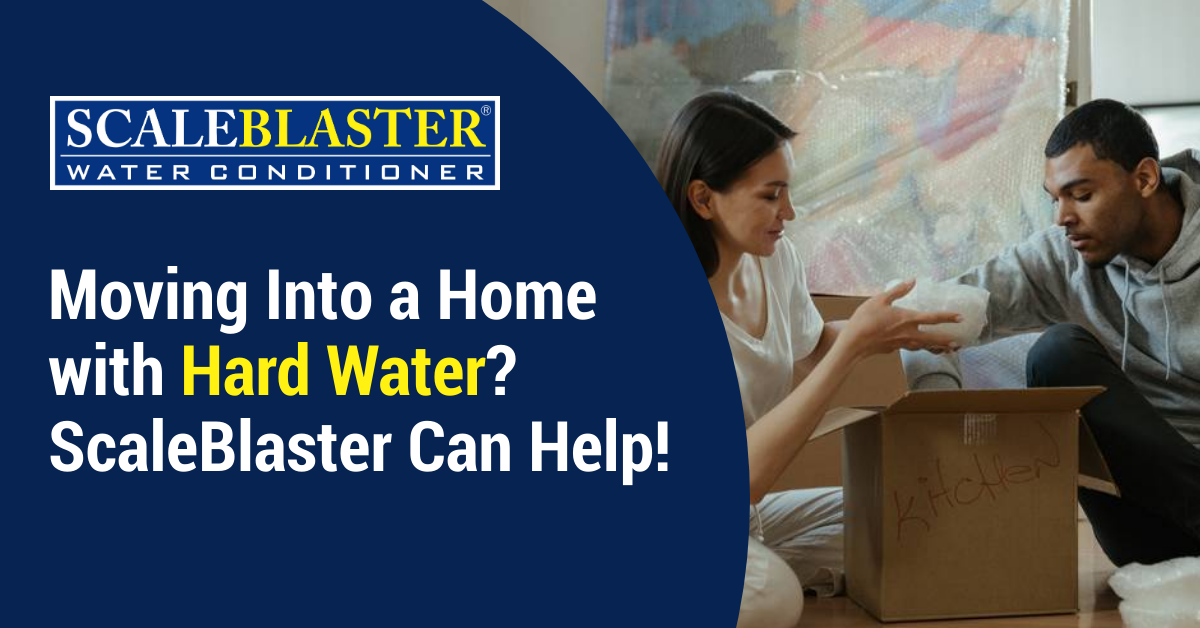 scaleblaster hard water - Moving Into a Home with Hard Water?  ScaleBlaster Can Help!