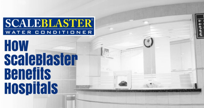How ScaleBlaster Benefits Hospitals 710x375 - News