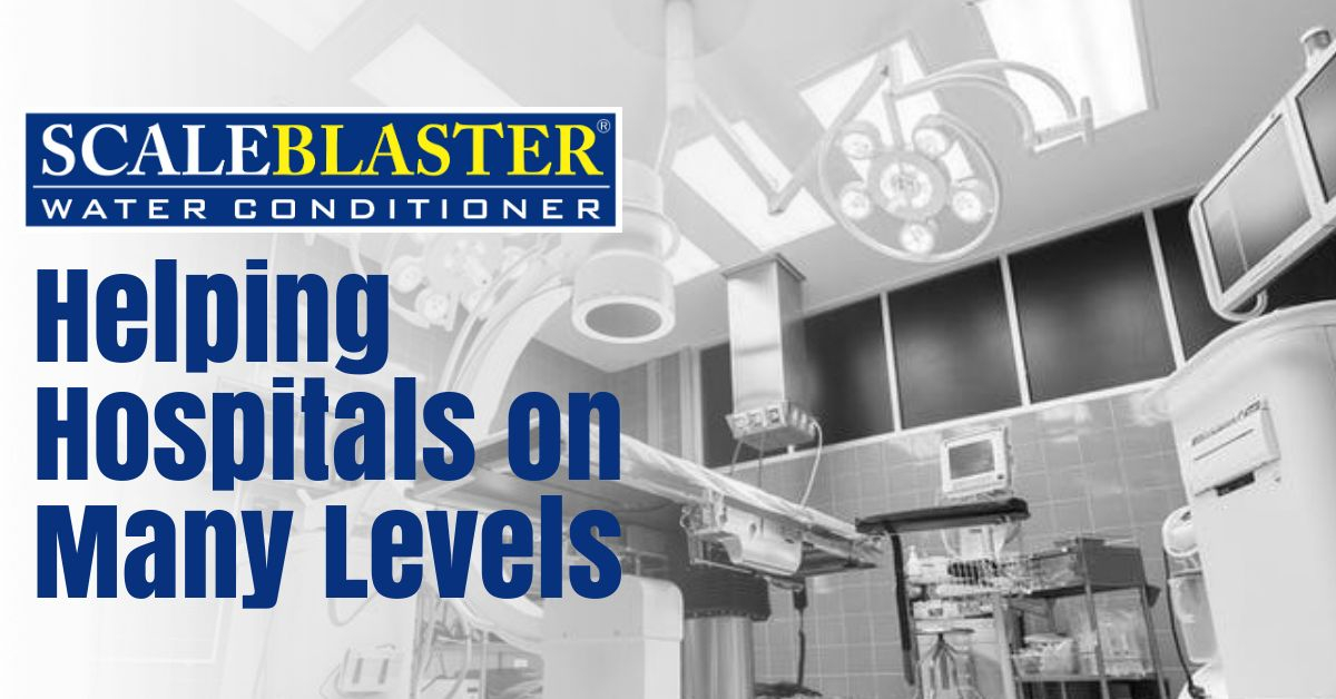 Helping Hospitals - ScaleBlaster - Helping Hospitals on Many Levels
