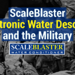 ScaleBlaster Electronic Water Descaler and the Military