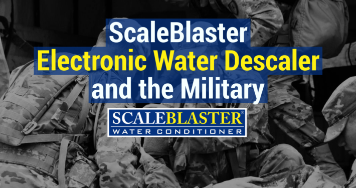 ScaleBlaster Electronic Water Descaler and the Military 710x375 - News